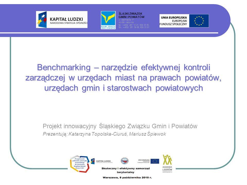 Projekt innowacyjny Śląskiego Związku Gmin i Powiatów Prezentują: Katarzyna Topolska-Ciuruś, Mariusz Śpiewok ŚLĄSKI ZWIĄZEK GMIN I POWIATÓW ul. Stalma