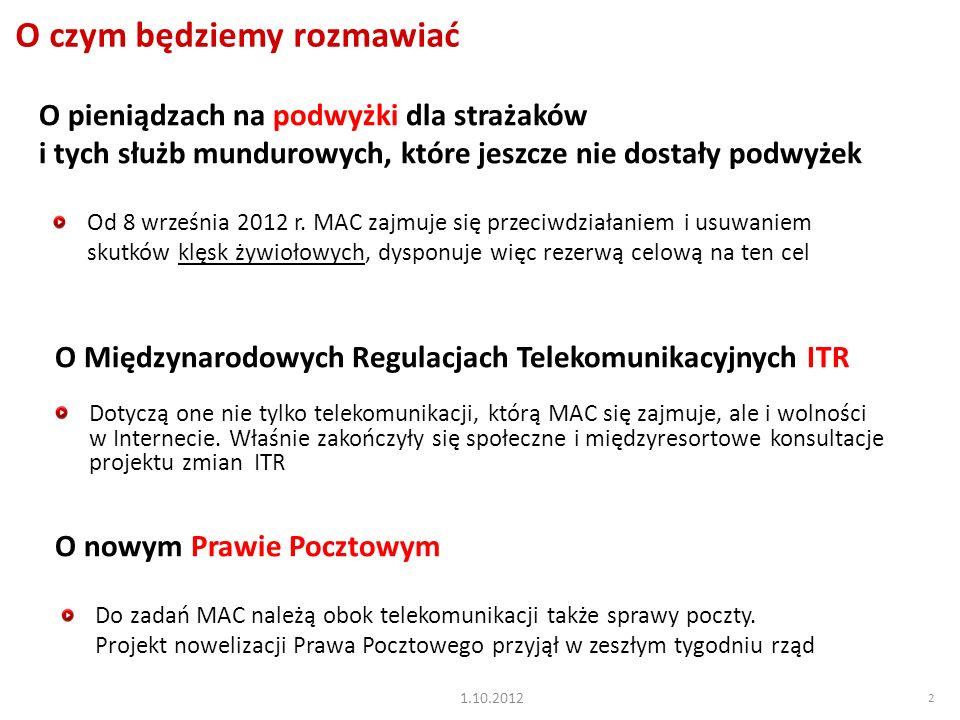 2 O czym będziemy rozmawiać Od 8 września 2012 r.