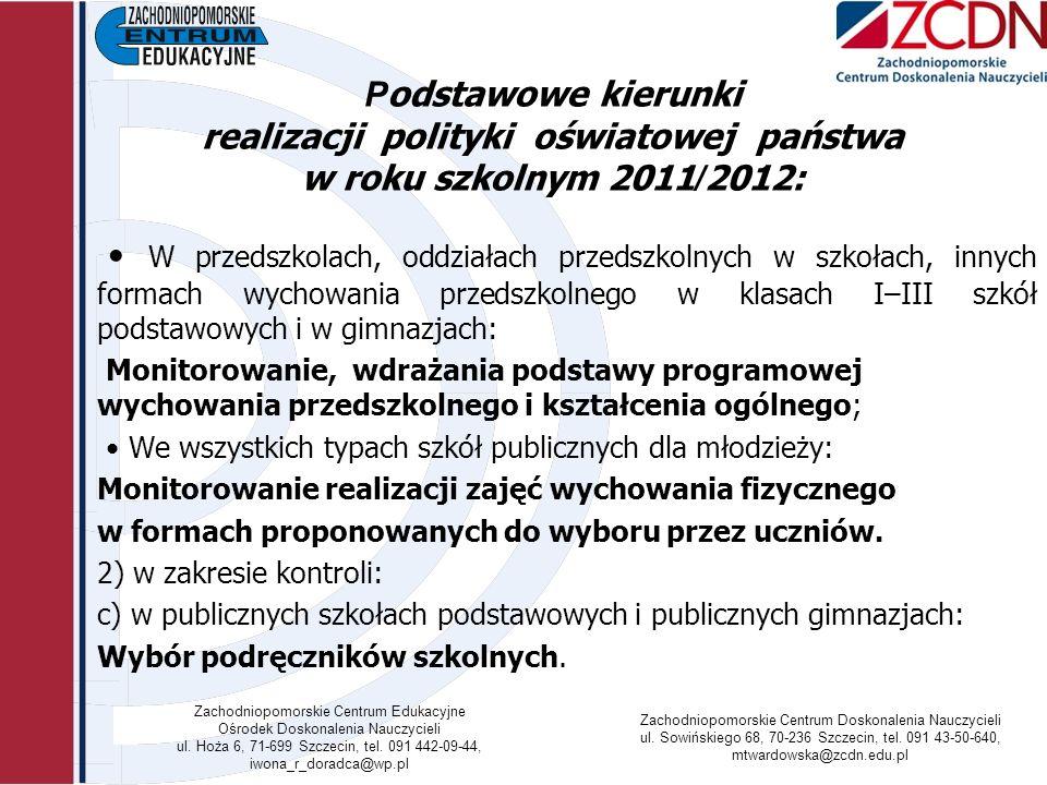 Zachodniopomorskie Centrum Edukacyjne Ośrodek Doskonalenia Nauczycieli ul.