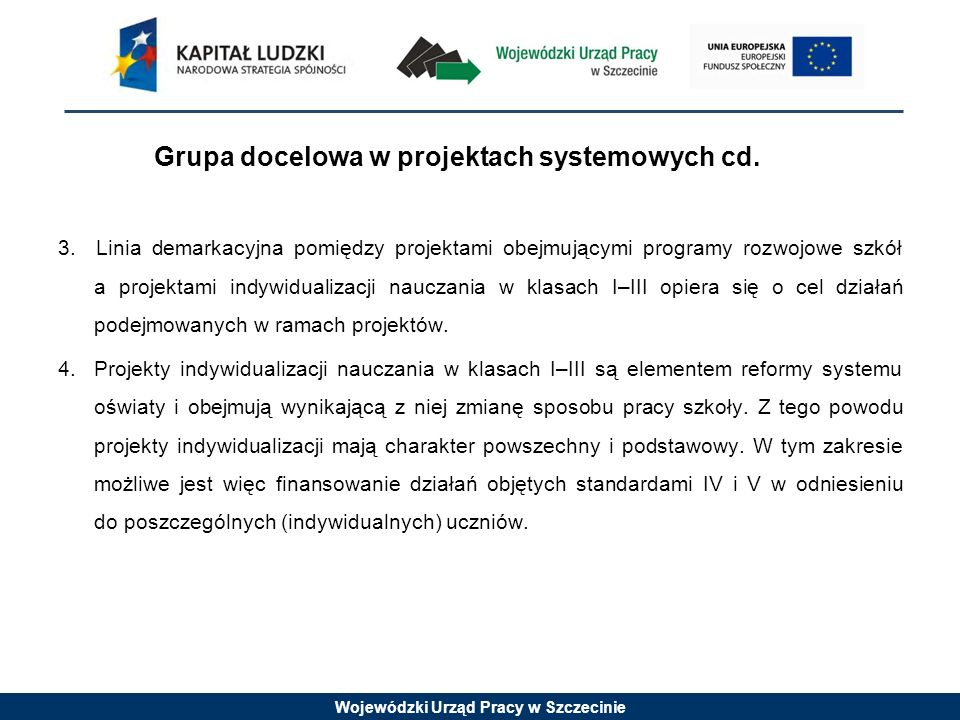Wojewódzki Urząd Pracy w Szczecinie Zamówienia publiczne w projekcie 1.