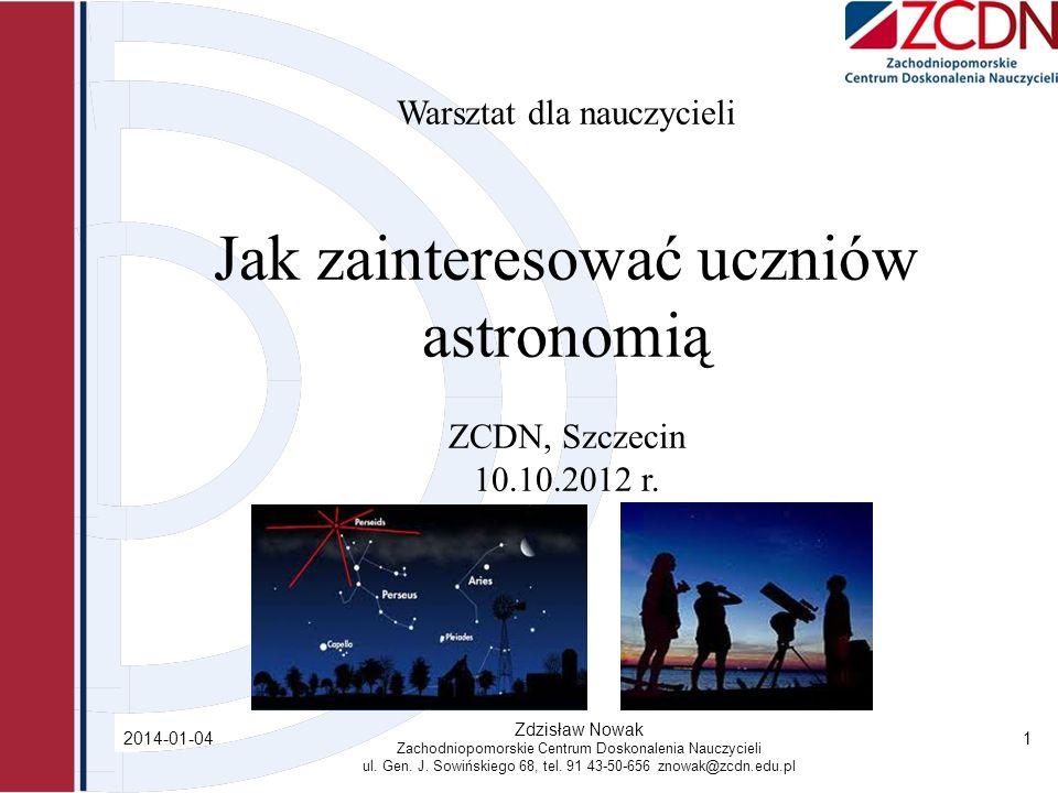 2014-01-04 Zdzisław Nowak Zachodniopomorskie Centrum Doskonalenia Nauczycieli ul.