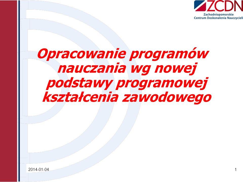 2014-01-041 Opracowanie programów nauczania wg nowej podstawy programowej kształcenia zawodowego