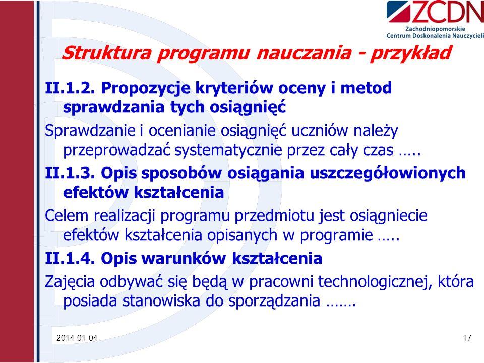 Struktura programu nauczania - przykład II.1.2. Propozycje kryteriów oceny i metod sprawdzania tych osiągnięć Sprawdzanie i ocenianie osiągnięć ucznió