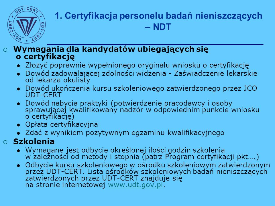 1.Certyfikacja personelu badań nieniszczących – NDT cd.