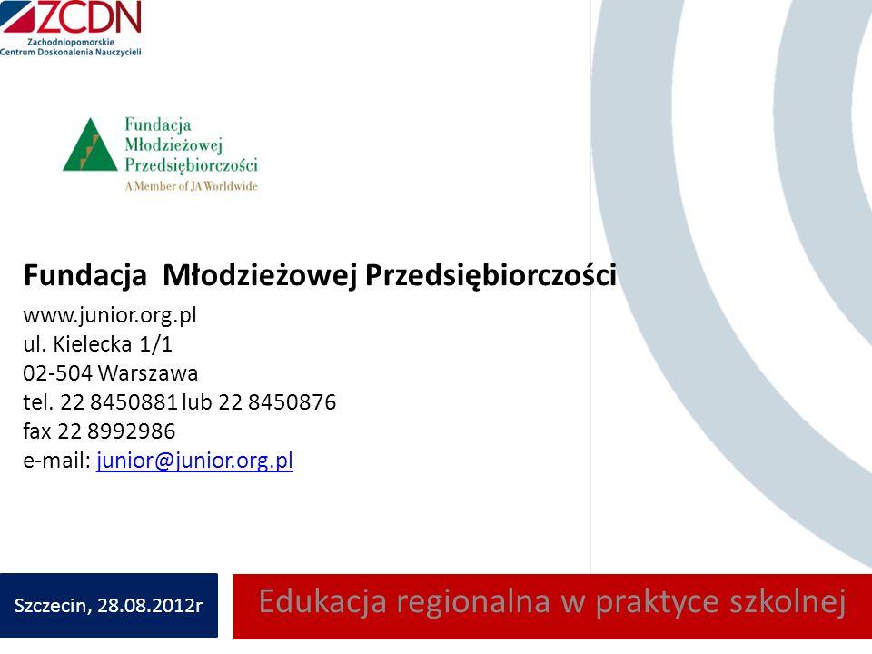 Fundacja Młodzieżowej Przedsiębiorczości www.junior.org.pl ul. Kielecka 1/1 02-504 Warszawa tel. 22 8450881 lub 22 8450876 fax 22 8992986 e-mail: juni