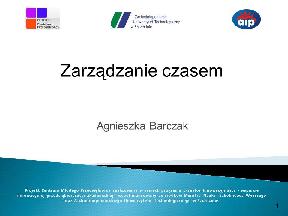 www.cmp.zut.edu.pl Projekt Centrum Młodego Przedsiębiorcy realizowany w ramach programu Kreator Innowacyjności -wsparcie innowacyjnej przedsiębiorczości akademickiej współfinansowany ze środków Ministra Nauki i Szkolnictwa Wyższego