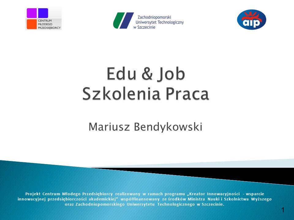 www.cmp.zut.edu.pl Projekt Centrum Młodego Przedsiębiorcy realizowany w ramach programu Kreator Innowacyjności -wsparcie innowacyjnej przedsiębiorczości akademickiej współfinansowany ze środków Ministra Nauki i Szkolnictwa Wyższego Cele priorytetowe: - wyszukiwanie miejsc pracy bezrobotnym - organizowanie szkoleń finansowanych ze środków unijnych Dodatkowym zakresem jest doradztwo w zakresie pisania wniosków unijnych, projektów miękkich i doradztwo w prowadzeniu działalności.