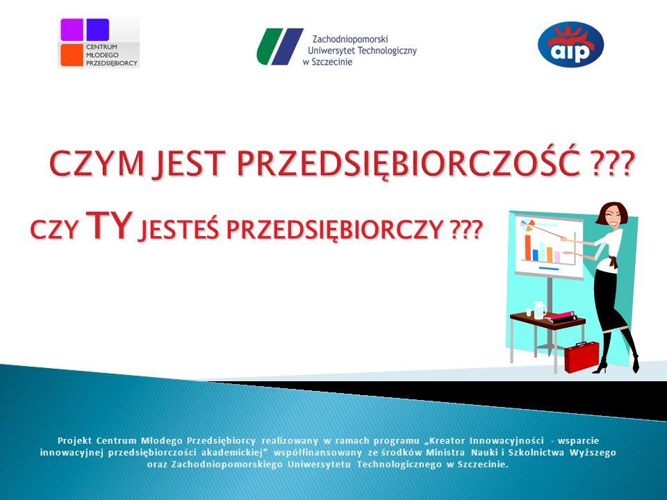 www.cmp.zut.edu.pl Projekt Centrum Młodego Przedsiębiorcy realizowany w ramach programu Kreator Innowacyjności -wsparcie innowacyjnej przedsiębiorczości akademickiej współfinansowany ze środków Ministra Nauki i Szkolnictwa Wyższego Dziękuję za uwagę !!!