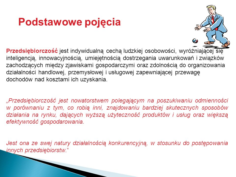 www.cmp.zut.edu.pl Projekt Centrum Młodego Przedsiębiorcy realizowany w ramach programu Kreator Innowacyjności -wsparcie innowacyjnej przedsiębiorczości akademickiej współfinansowany ze środków Ministra Nauki i Szkolnictwa Wyższego Przedsiębiorczość jako proces - (akt tworzenia i budowanie czegoś nowego – nowego przedsiębiorstwa).