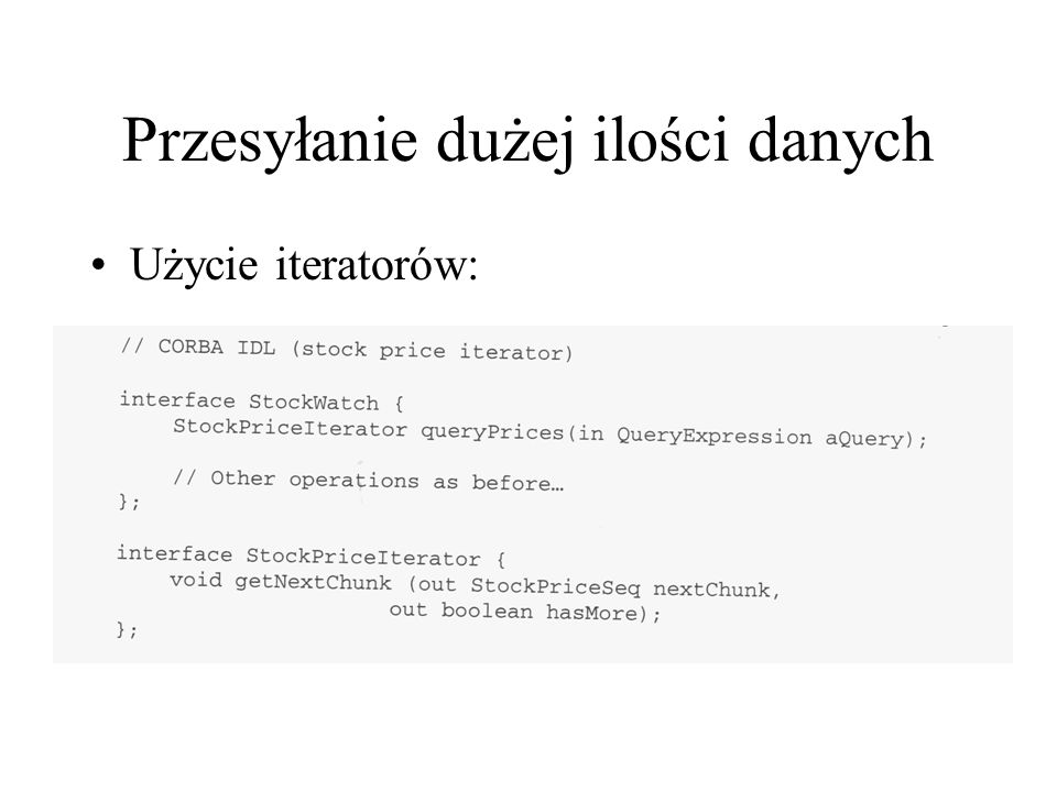 Przesyłanie dużej ilości danych Użycie iteratorów: