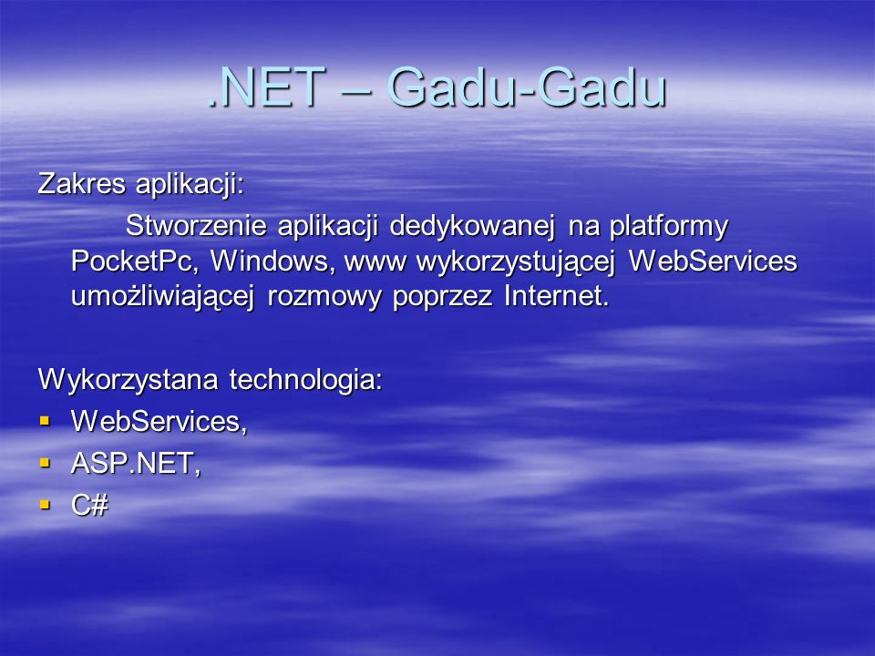 .NET – Gadu-Gadu Serwer 1.Tworzymy projekt ASP.NET Web Services.