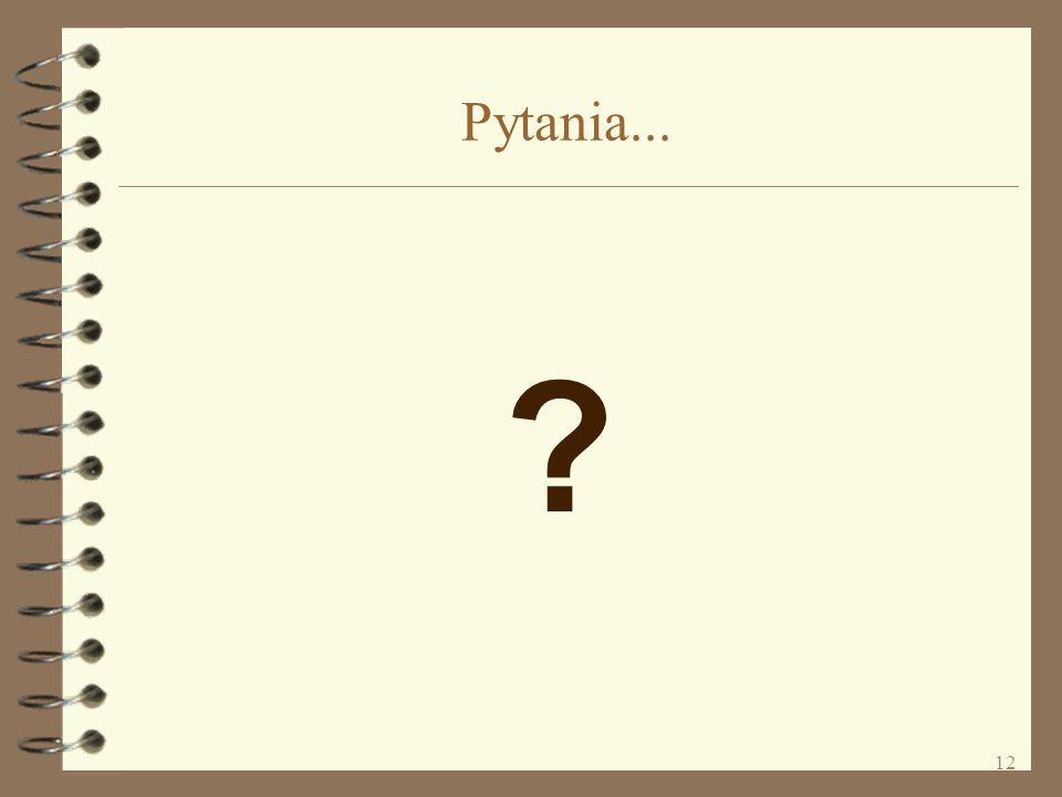 12 Pytania... ?