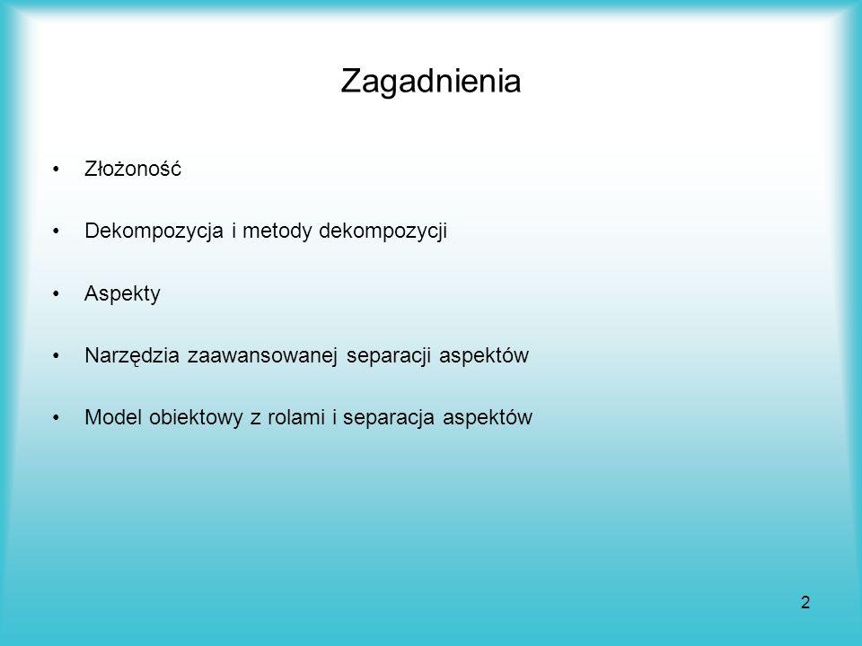 23 Wymagania względem mechanizmu zaawansowanej separacji kwestii (aspektów) 1.
