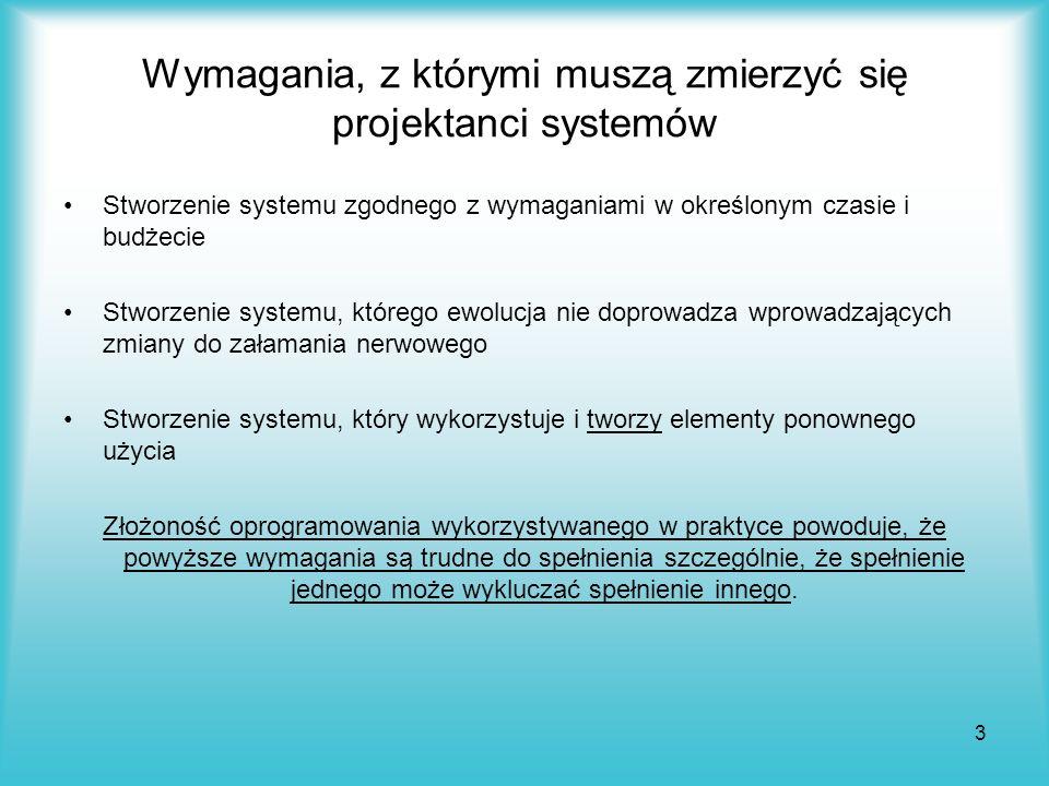 14 Komponenty i aspekty Własności systemu, które należy zaimplementować, można podzielić na: Komponenty – jeżeli można je zaimplementować wykorzystując Uogólnioną Procedurę (np..