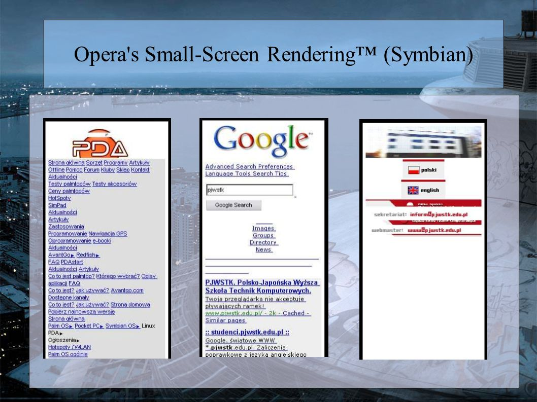 Opera's Small-Screen Rendering (Symbian)