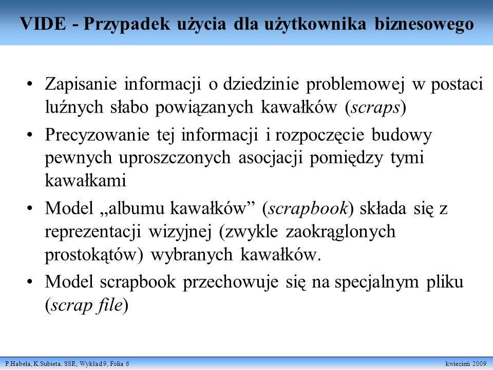 P.Habela, K.Subieta. SSR, Wykład 9, Folia 7 kwiecień 2009 Selekcja kawałków (scraps) z tekstu