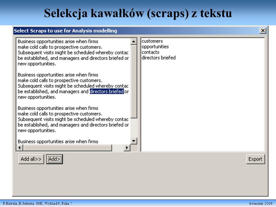 P.Habela, K.Subieta. SSR, Wykład 9, Folia 8 kwiecień 2009 Wizualizacja kawałków