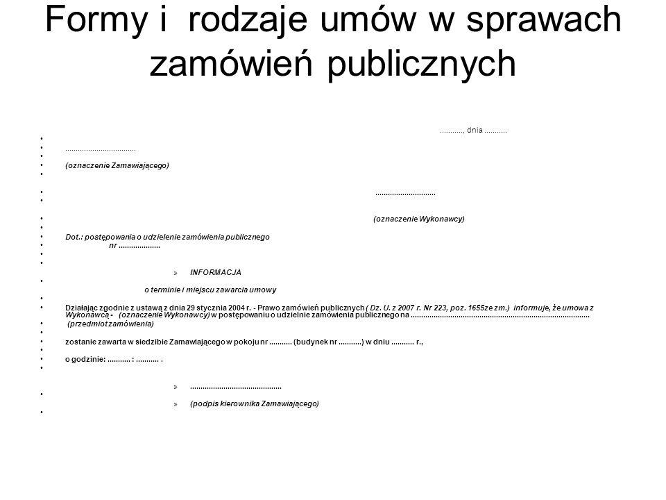 Formy i rodzaje umów w sprawach zamówień publicznych Oznaczenie Stron Umowy: UMOWA NR ZP-....................
