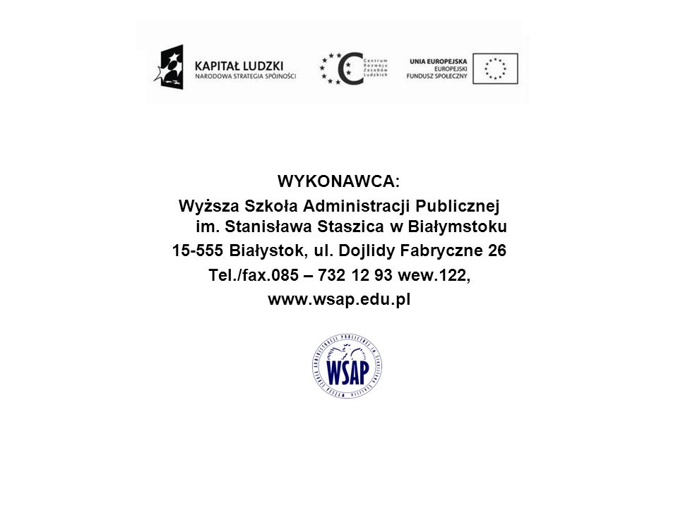 WYKONAWCA: Wyższa Szkoła Administracji Publicznej im.