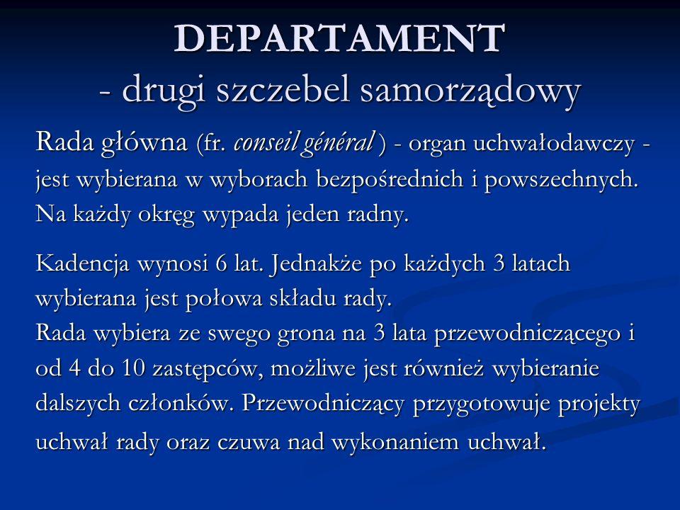 DEPARTAMENT - drugi szczebel samorządowy Rada główna (fr.