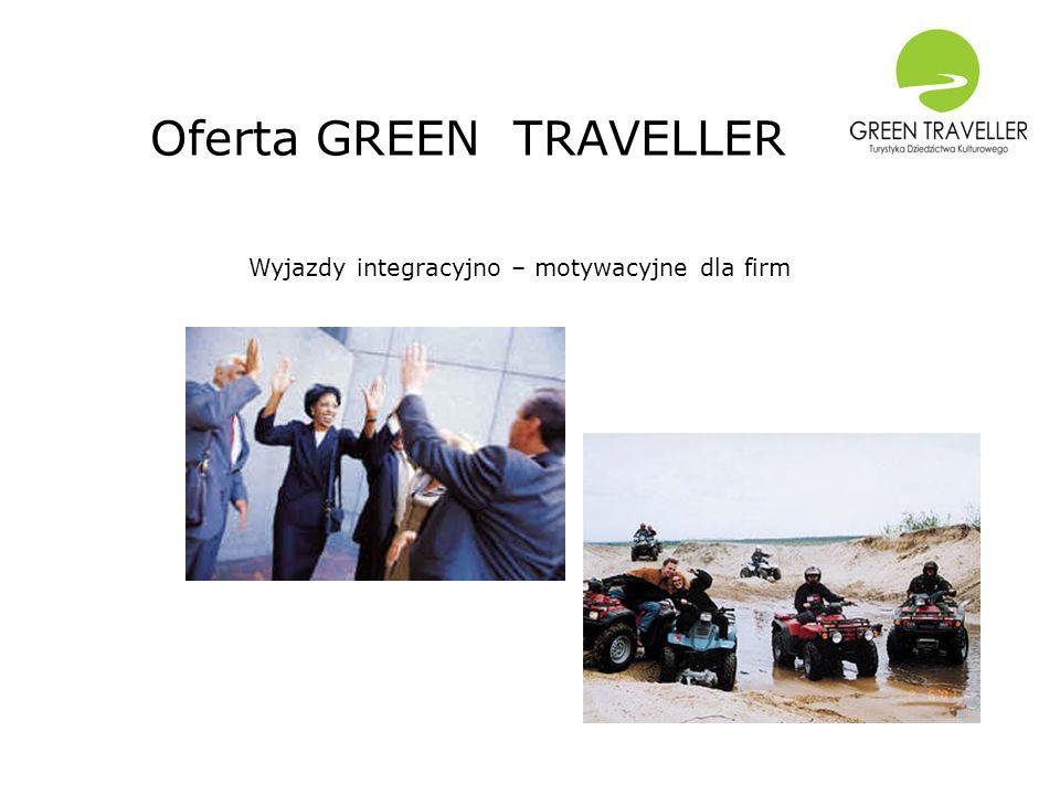 Oferta GREEN TRAVELLER Wyjazdy integracyjno – motywacyjne dla firm