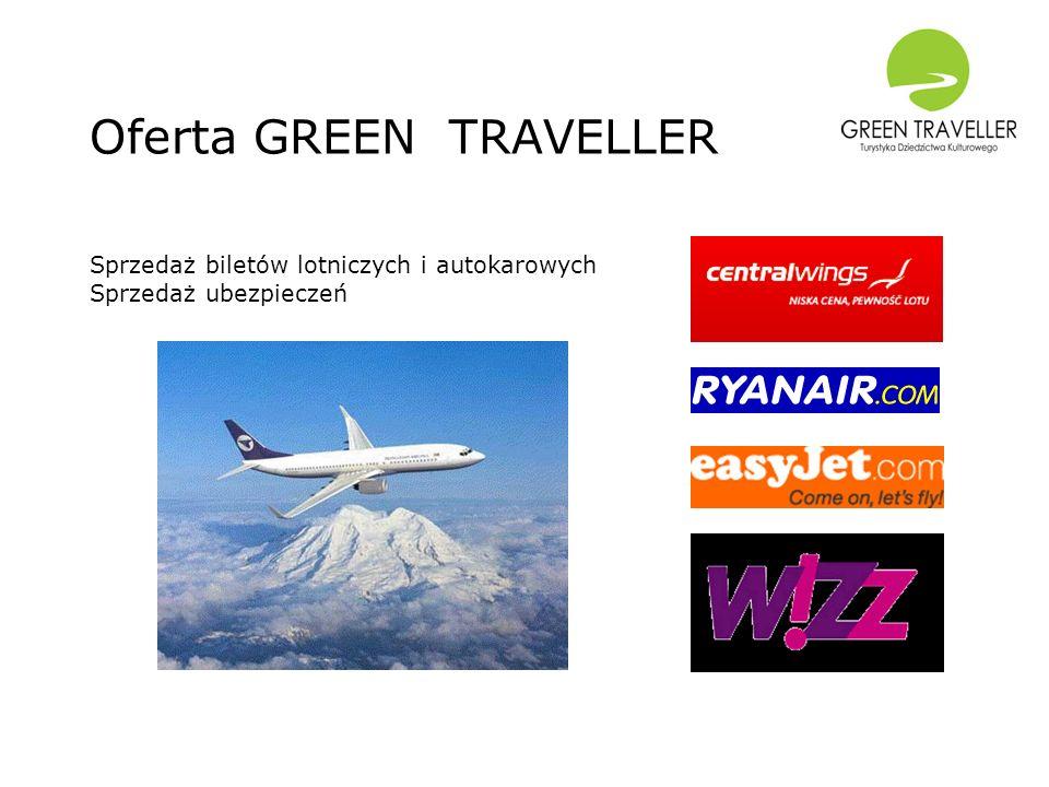 Oferta GREEN TRAVELLER Sprzedaż biletów lotniczych i autokarowych Sprzedaż ubezpieczeń