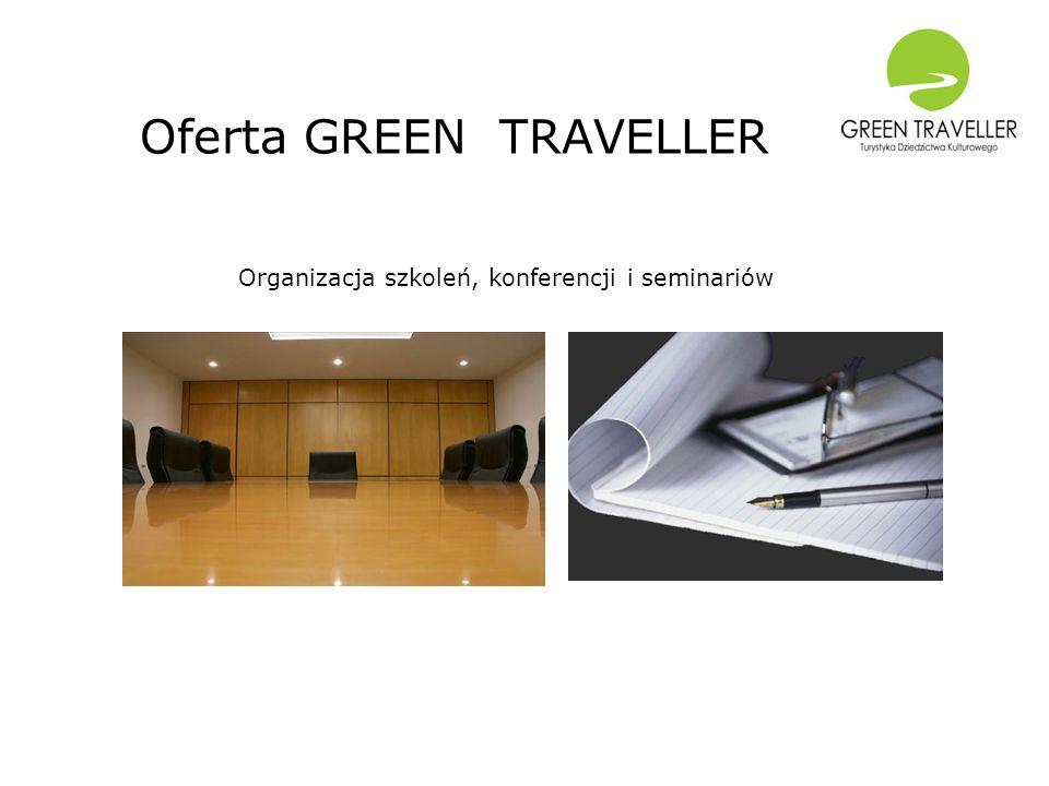 Oferta GREEN TRAVELLER Organizacja szkoleń, konferencji i seminariów