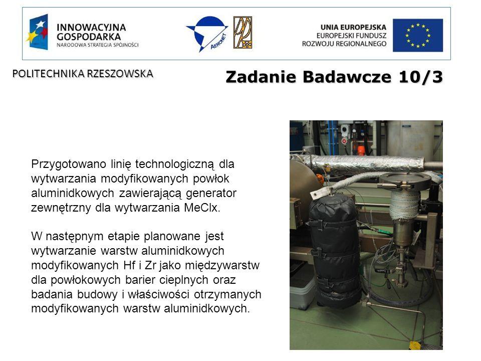 Zadanie Badawcze 10/3 Przygotowano linię technologiczną dla wytwarzania modyfikowanych powłok aluminidkowych zawierającą generator zewnętrzny dla wytw