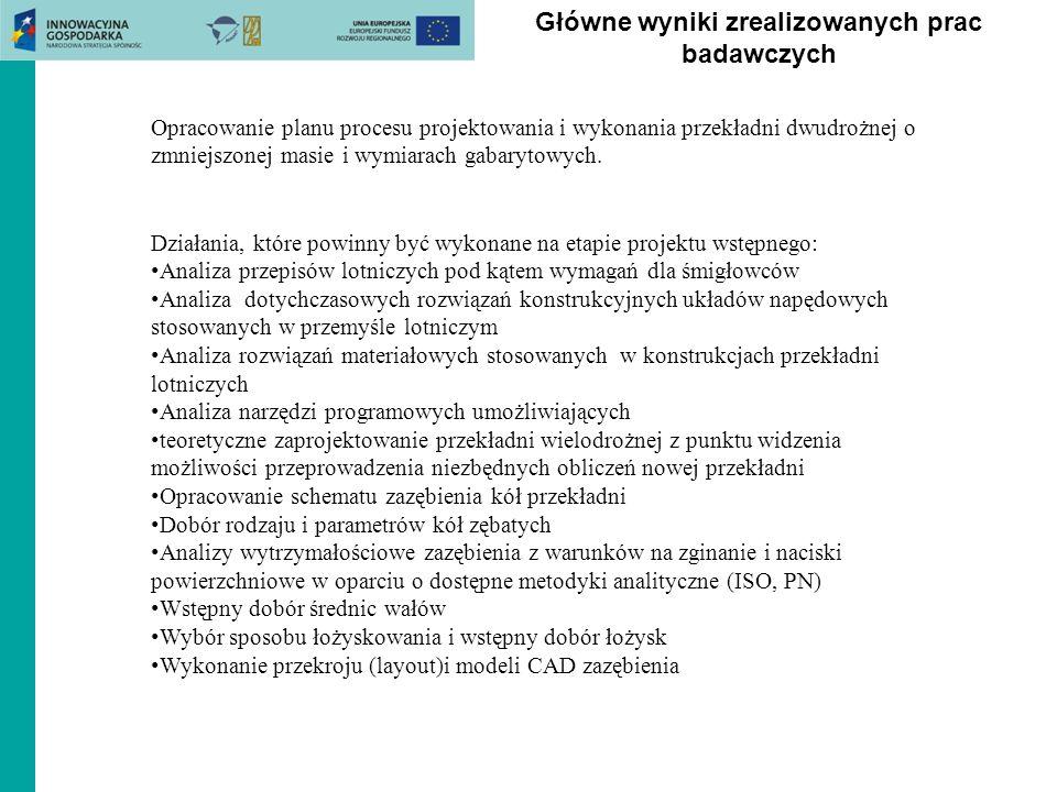 Główne wyniki zrealizowanych prac badawczych Działania, które powinny być wykonane na etapie projektu wstępnego: Analiza przepisów lotniczych pod kąte
