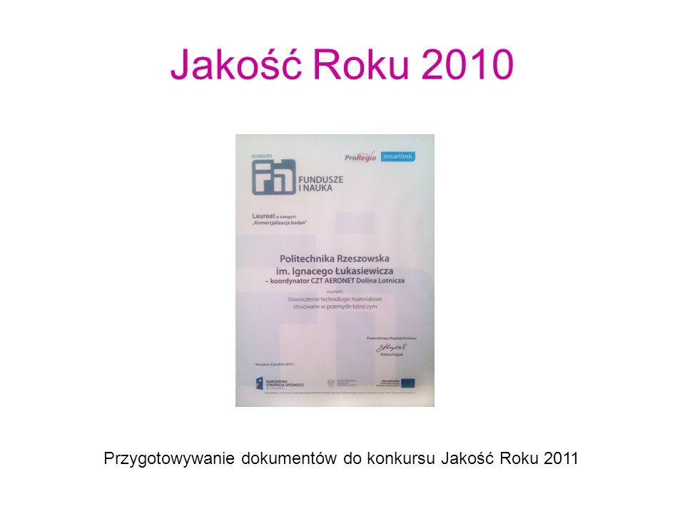 Jakość Roku 2010 Przygotowywanie dokumentów do konkursu Jakość Roku 2011