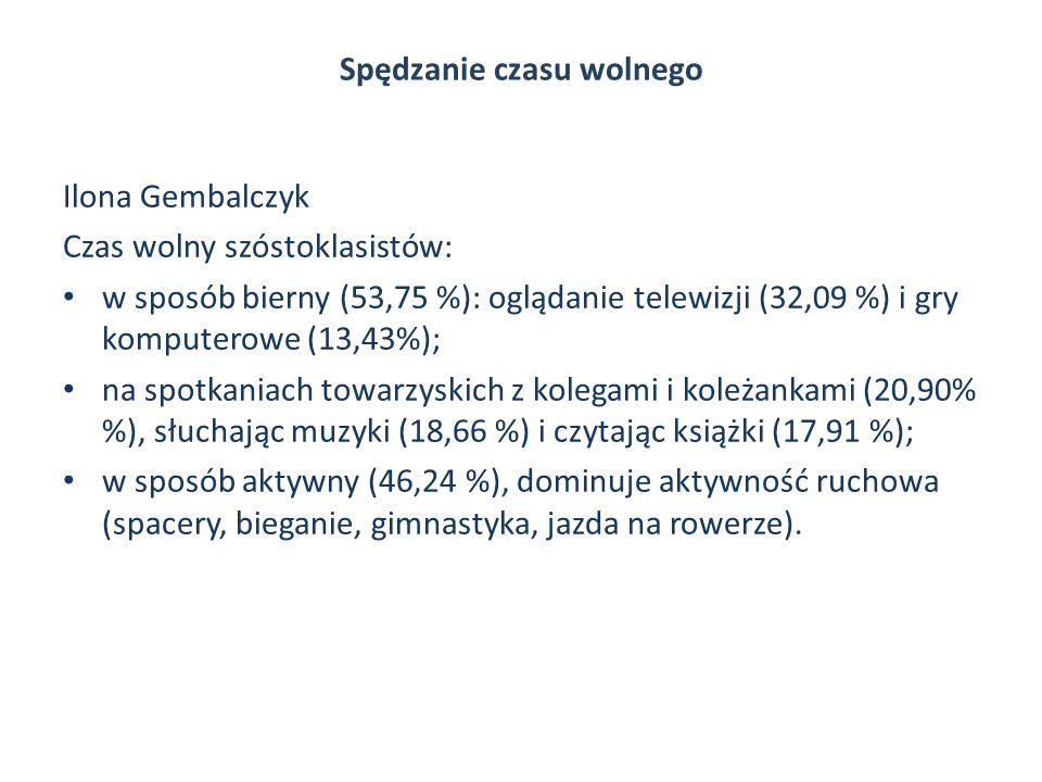 Spędzanie czasu wolnego Ilona Gembalczyk Czas wolny szóstoklasistów: w sposób bierny (53,75 %): oglądanie telewizji (32,09 %) i gry komputerowe (13,43