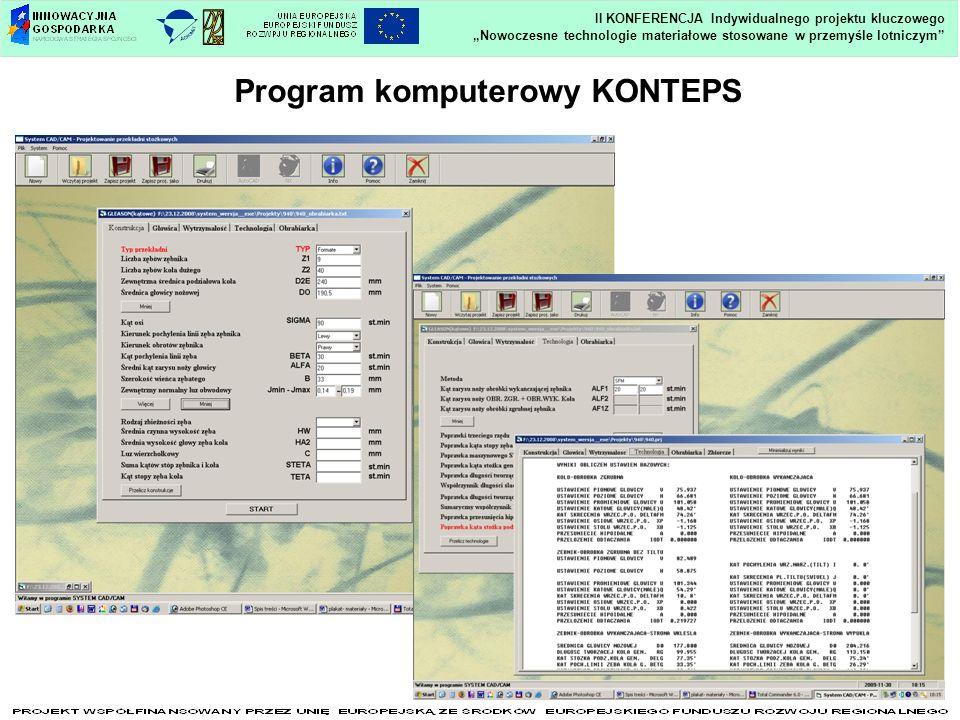 Program komputerowy KONTEPS Nowoczesne technologie materiałowe stosowane w przemyśle lotniczym II KONFERENCJA Indywidualnego projektu kluczowego
