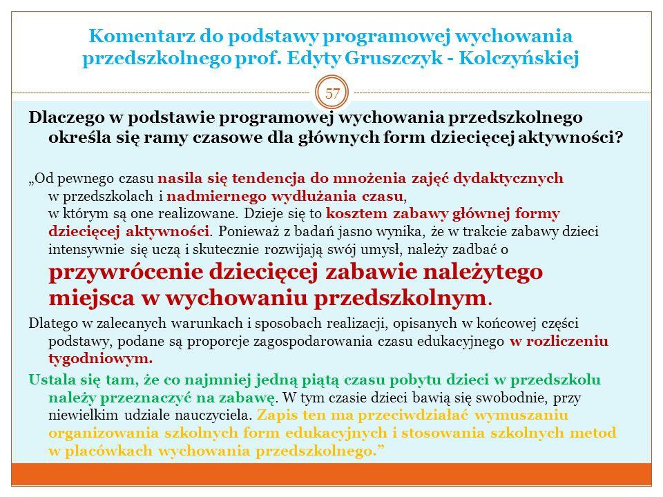 Komentarz do podstawy programowej wychowania przedszkolnego prof. Edyty Gruszczyk - Kolczyńskiej Dlaczego w podstawie programowej wychowania przedszko