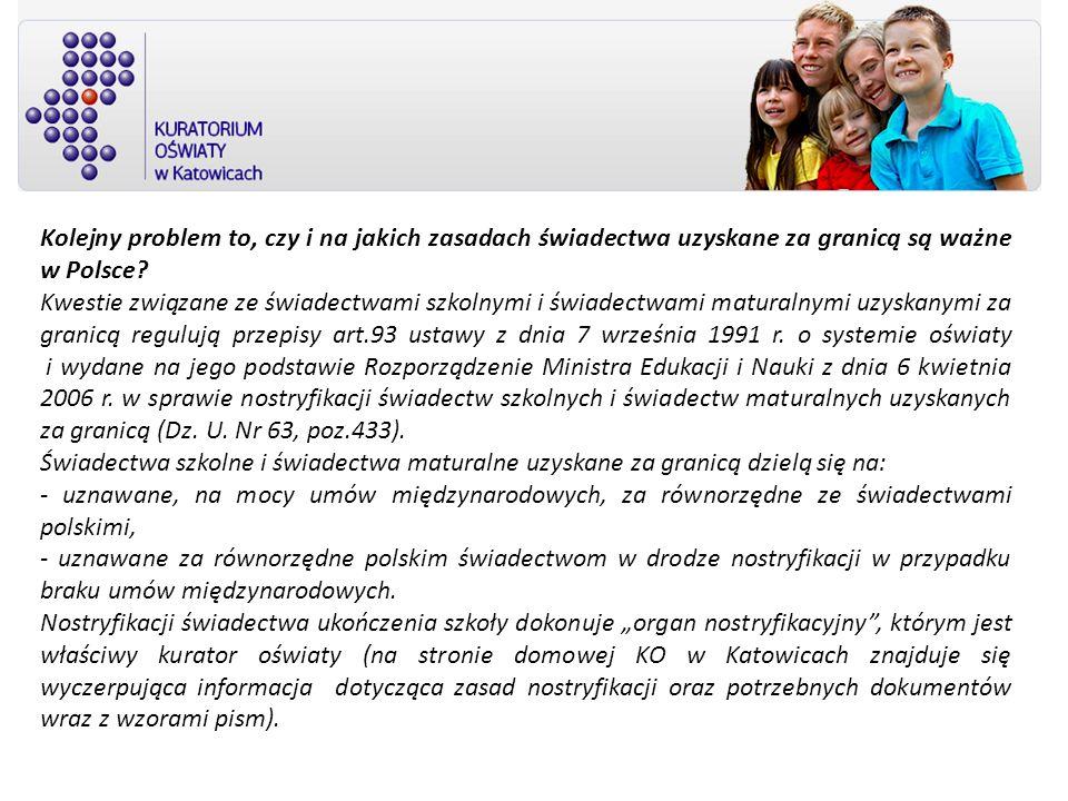 Kolejny problem to, czy i na jakich zasadach świadectwa uzyskane za granicą są ważne w Polsce? Kwestie związane ze świadectwami szkolnymi i świadectwa
