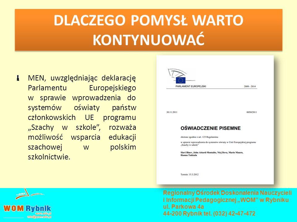 DLACZEGO POMYSŁ WARTO KONTYNUOWAĆ MEN, uwzględniając deklarację Parlamentu Europejskiego w sprawie wprowadzenia do systemów oświaty państw członkowski