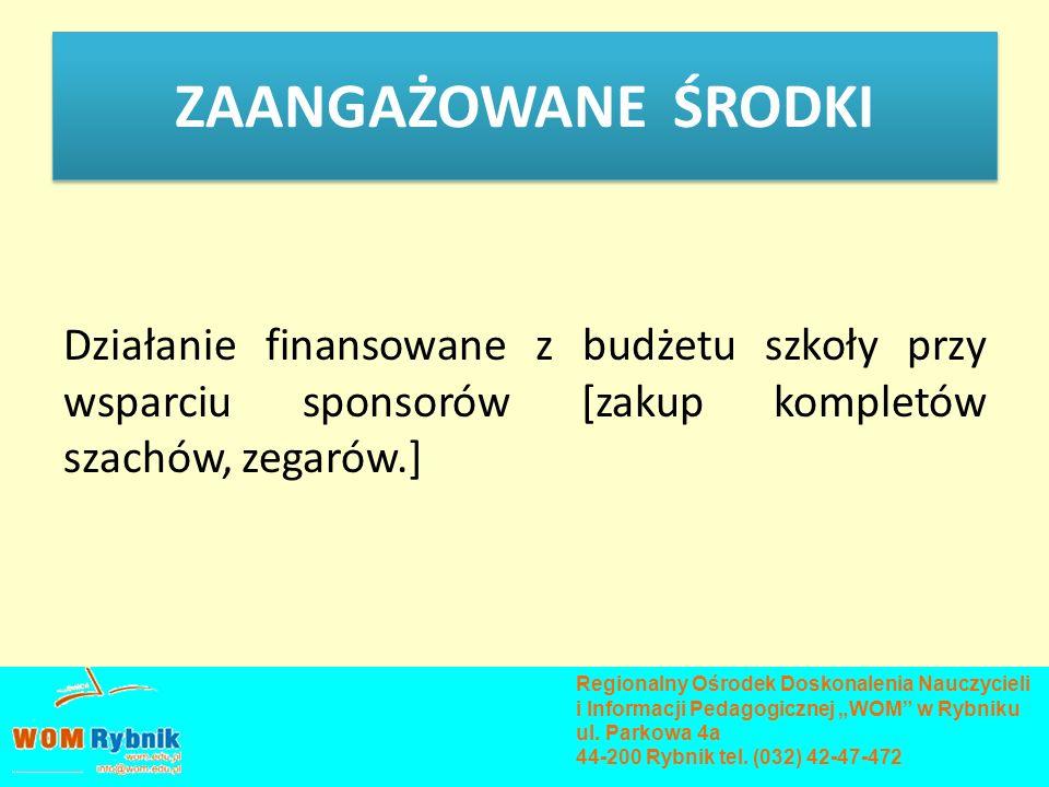 ETAPY WDRAŻANIA Zaproszenie nauczycieli do udziału w kursie doskonalącym poprzez informację na stronie internetowej www.wom.edu.pl www.wom.edu.pl Opracowanie strony internetowej www.szachywszkole.jasnet.pl na użytek kursu.