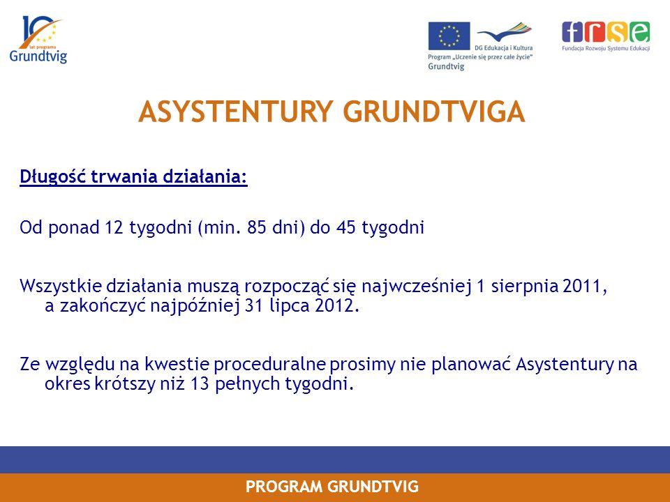 PROGRAM GRUNDTVIG Długość trwania działania: Od ponad 12 tygodni (min.