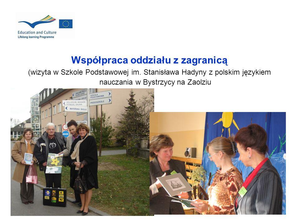Współpraca oddziału z zagranicą (wizyta w Szkole Podstawowej im. Stanisława Hadyny z polskim językiem nauczania w Bystrzycy na Zaolziu