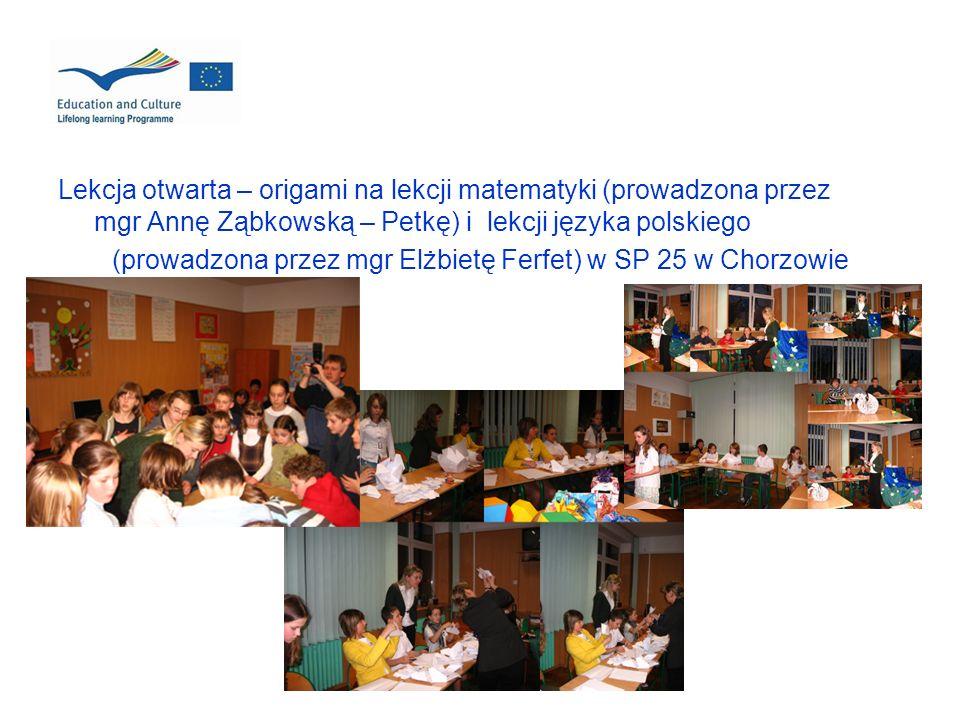 Lekcja otwarta – origami na lekcji matematyki (prowadzona przez mgr Annę Ząbkowską – Petkę) i lekcji języka polskiego (prowadzona przez mgr Elżbietę F