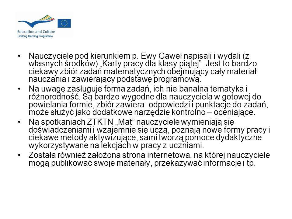 Nauczyciele pod kierunkiem p. Ewy Gaweł napisali i wydali (z własnych środków) Karty pracy dla klasy piątej. Jest to bardzo ciekawy zbiór zadań matema