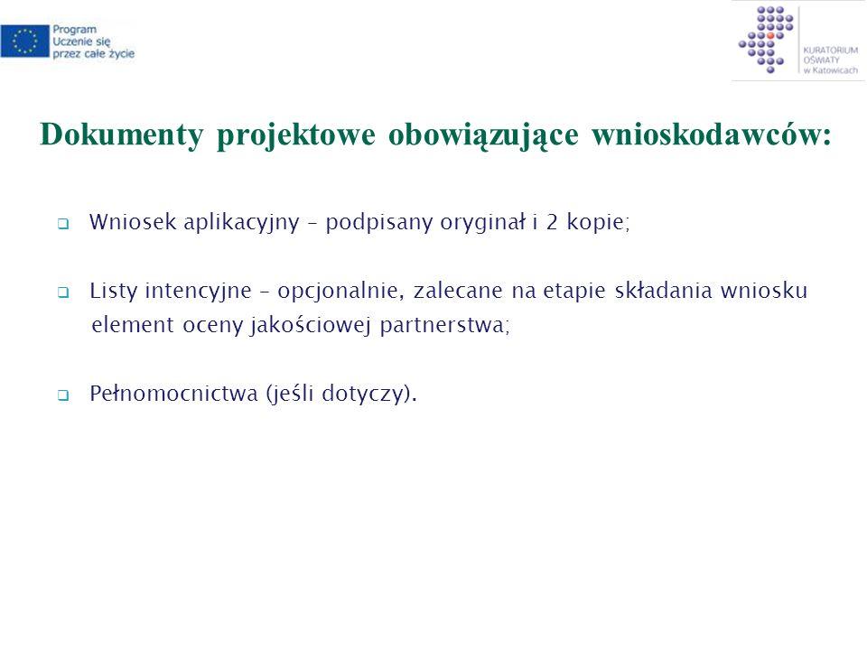 Dokumenty projektowe obowiązujące wnioskodawców: Wniosek aplikacyjny – podpisany oryginał i 2 kopie; Listy intencyjne – opcjonalnie, zalecane na etapie składania wniosku element oceny jakościowej partnerstwa; Pełnomocnictwa (jeśli dotyczy).