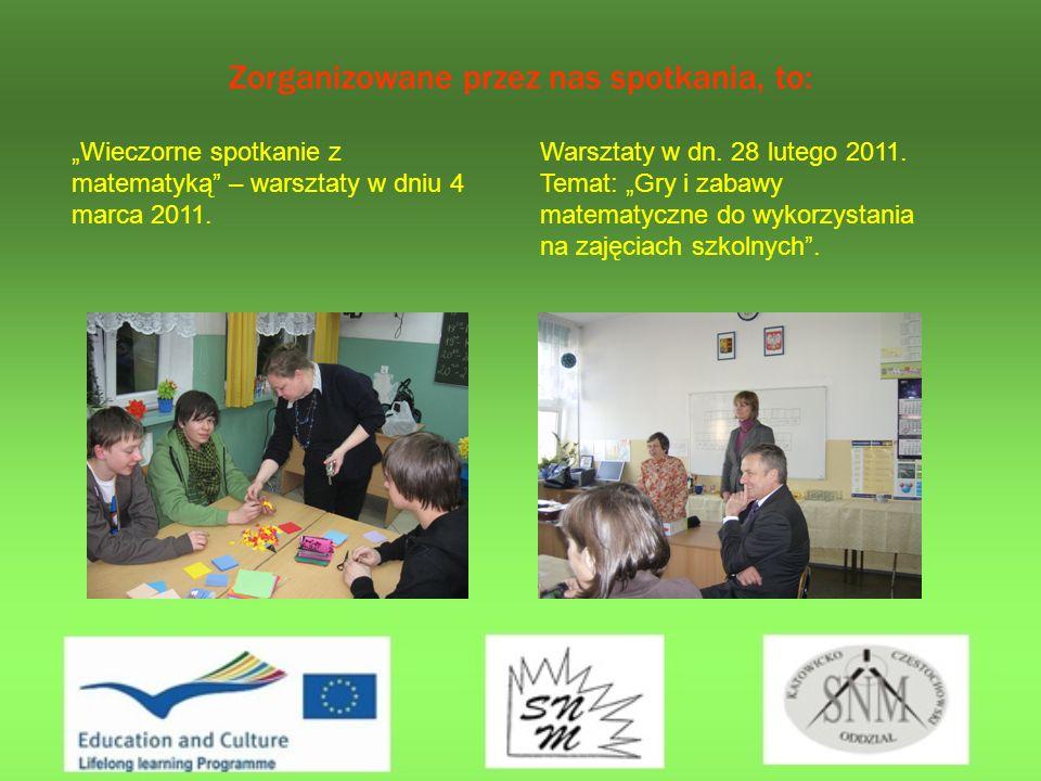 Zorganizowane przez nas spotkania, to: Wieczorne spotkanie z matematyką – warsztaty w dniu 4 marca 2011.