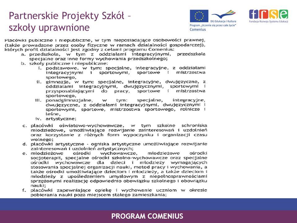 PROGRAM COMENIUS Partnerskie Projekty Szkół – szkoły uprawnione
