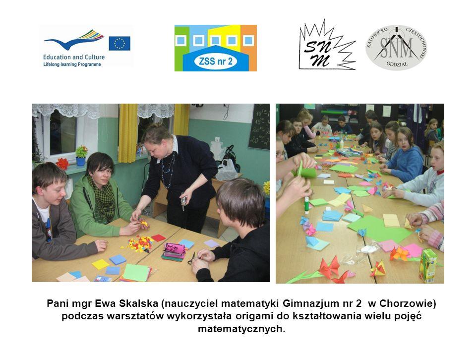 Pani mgr Ewa Skalska (nauczyciel matematyki Gimnazjum nr 2 w Chorzowie) podczas warsztatów wykorzystała origami do kształtowania wielu pojęć matematyc