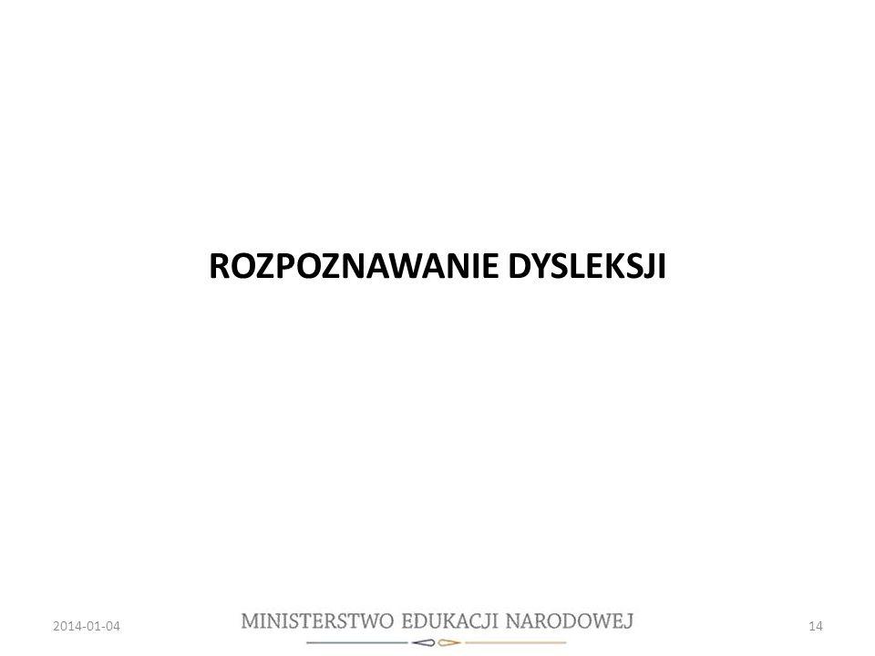 ROZPOZNAWANIE DYSLEKSJI 2014-01-0414