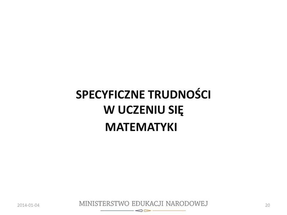 2014-01-0420 MATEMATYKI SPECYFICZNE TRUDNOŚCI W UCZENIU SIĘ