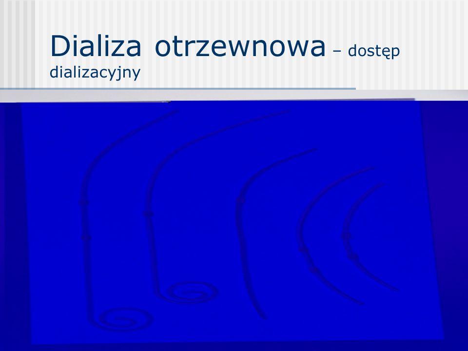 Dializa otrzewnowa – dostęp dializacyjny