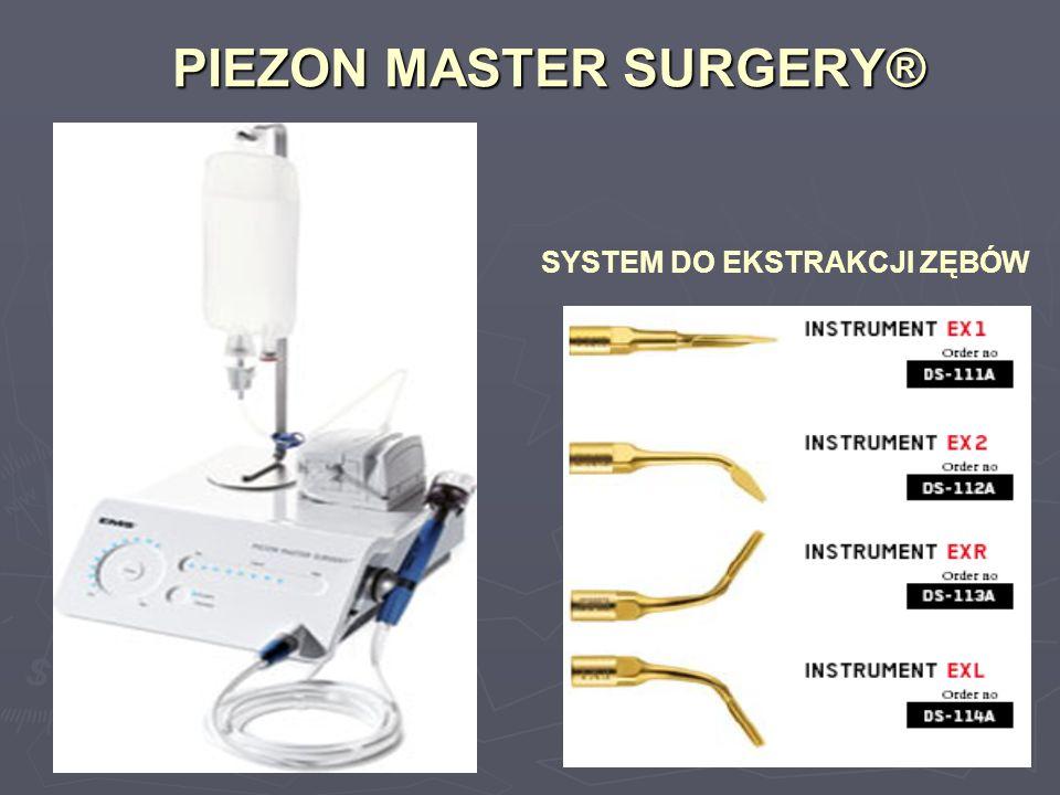 PIEZON MASTER SURGERY® SYSTEM DO EKSTRAKCJI ZĘBÓW