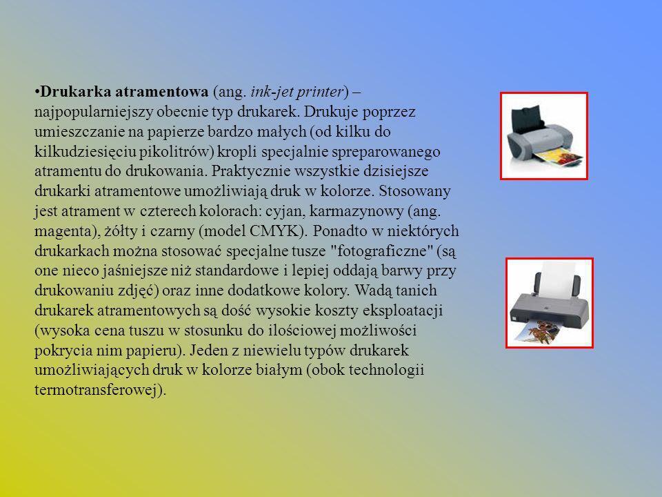 Drukarka atramentowa (ang. ink-jet printer) – najpopularniejszy obecnie typ drukarek. Drukuje poprzez umieszczanie na papierze bardzo małych (od kilku