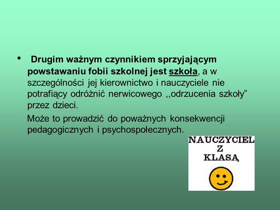 Pedagogiczne i psychospołeczne konsekwencje fobii szkolnej.